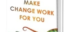 Make-change-work-for-you-575-medium