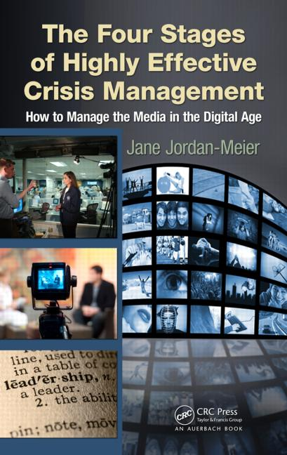 The-four-stages-of-highly-effective-crisis-management--how-to-manage-the-media-in-the-digital-age