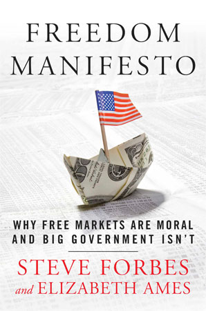 Freedom-manifesto--why-free-markets-are-moral-and-big-government-isn-t