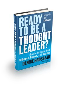 Ready-to-be-a-thought-leader--how-to-increase-your-influence--impact--and-successjpg-original