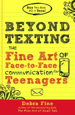 Beyond-texting--the-fine-art-of-face-to-face-communication-for-teenagersjpg-original