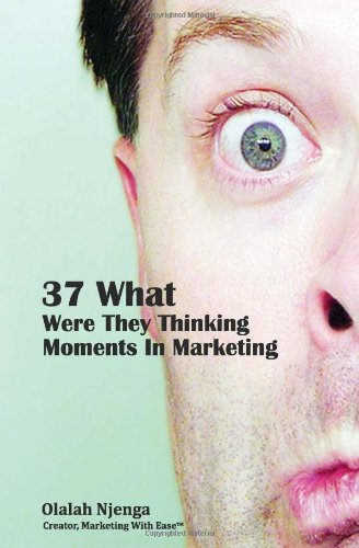 37-what-were-they-thinking-moments-in-marketingjpg-original