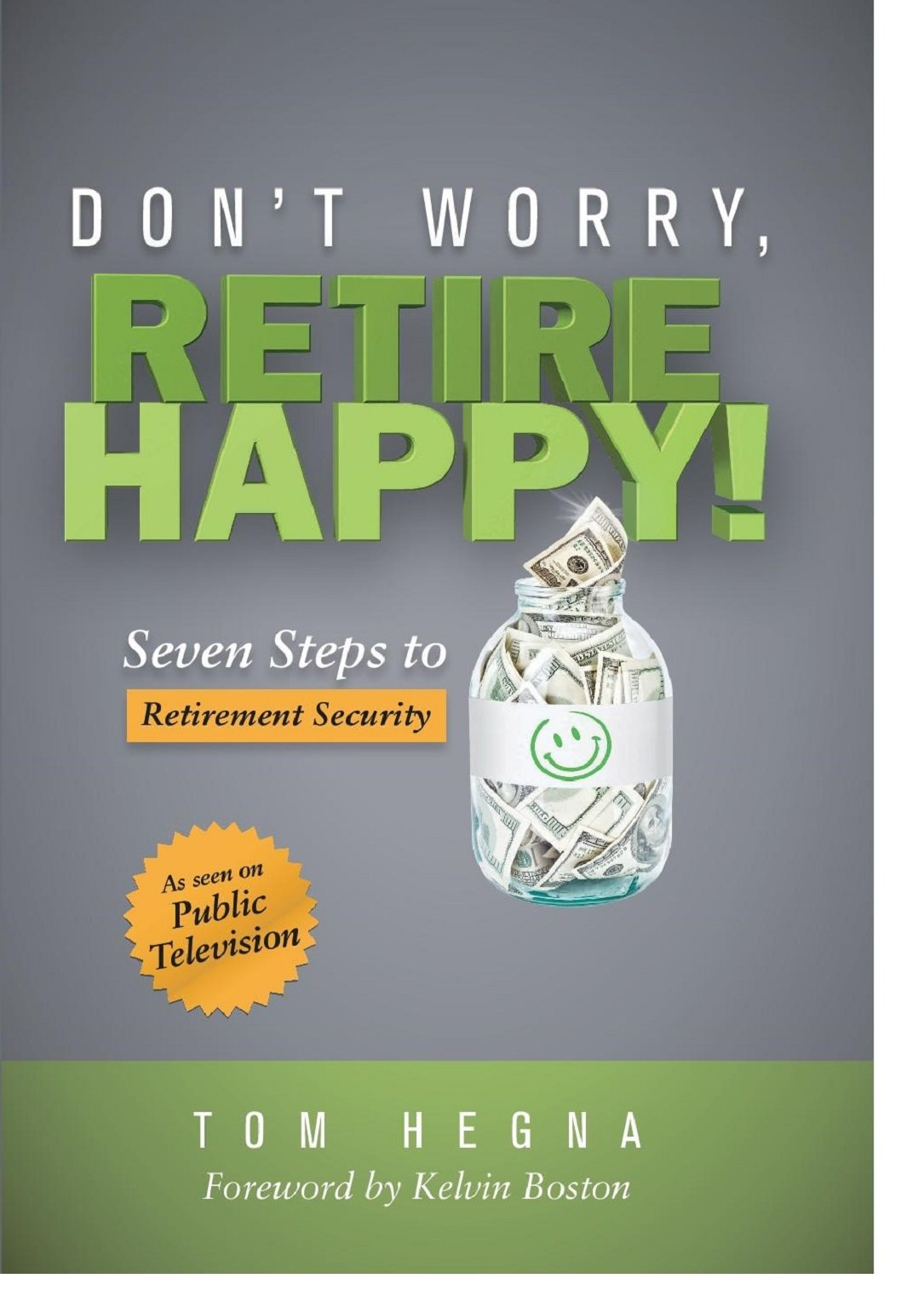 Don-t-worry--retire-happy--seven-steps-to-retirement-securityjpg-original