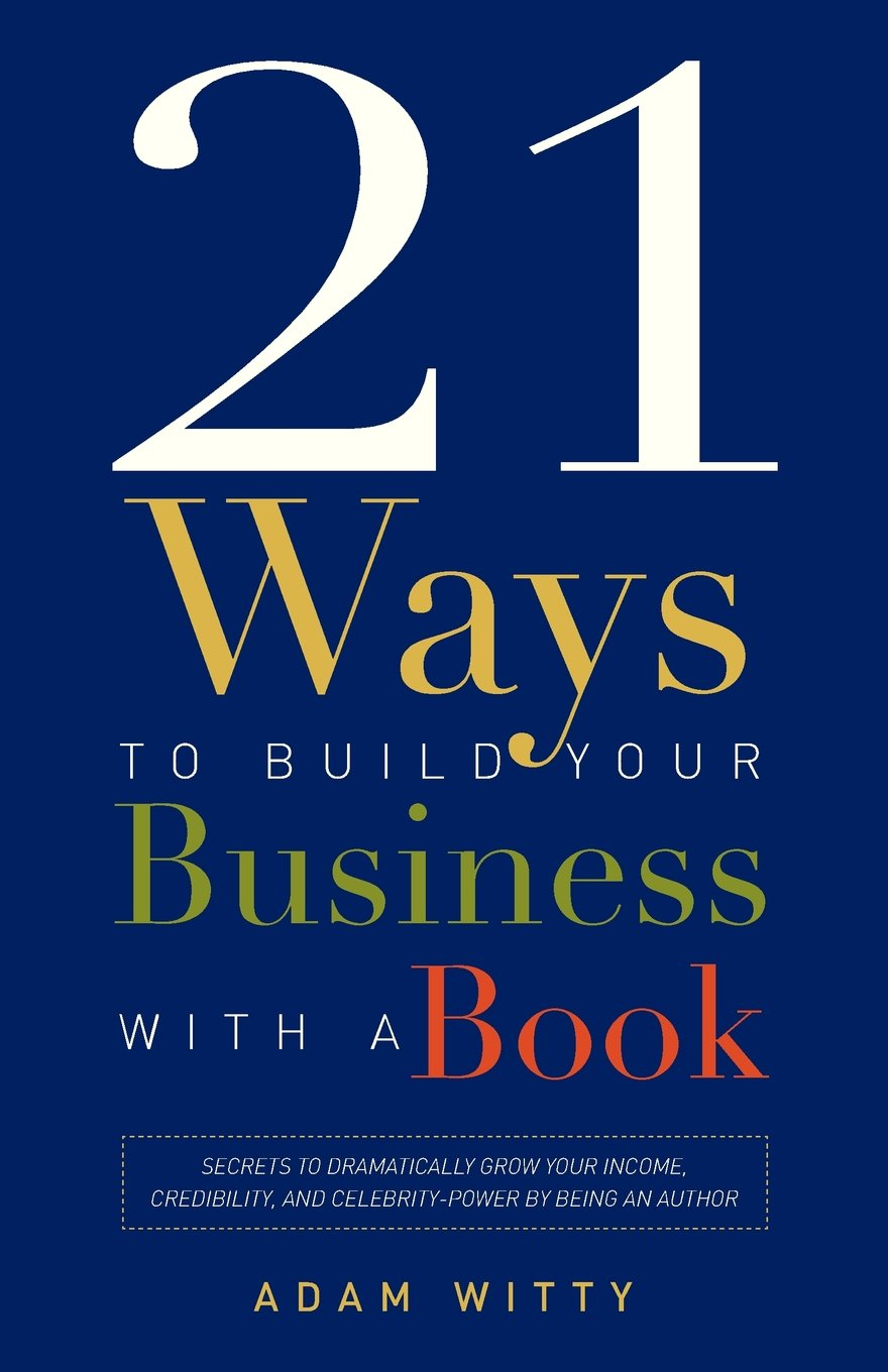 21-ways-to-build-your-business-with-a-bookjpg-original