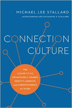 Connection-culture--the-competitive-advantage-of-shared-identity--empathy--and-understanding-at-workjpg-original