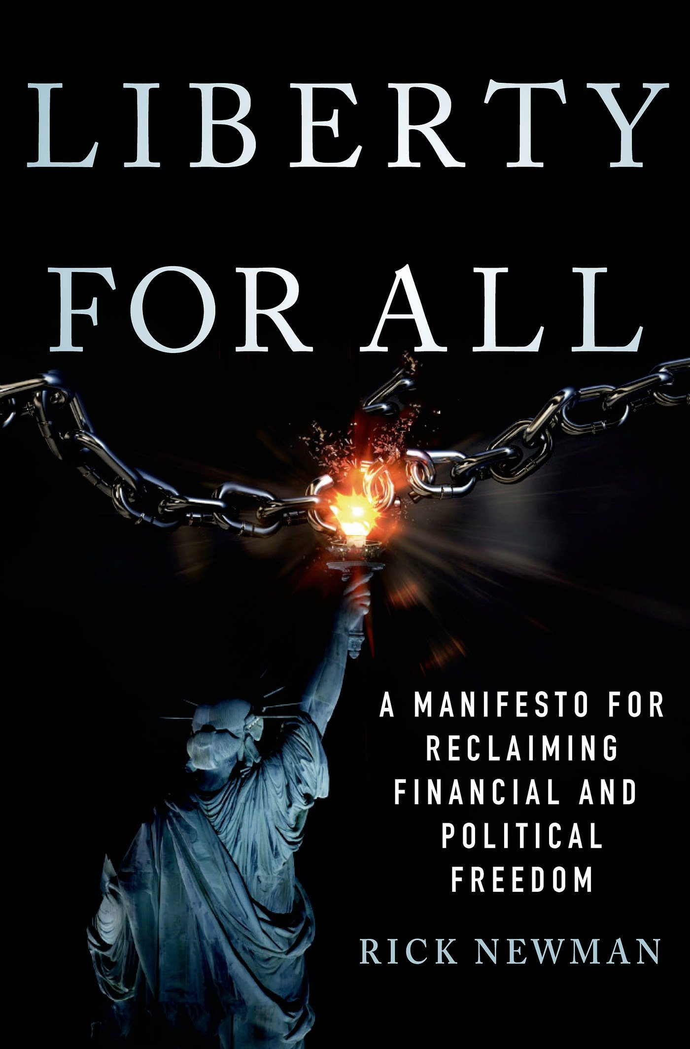 Liberty-for-all--a-manifesto-for-reclaiming-financial-and-political-freedomjpg-original