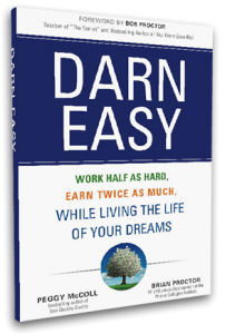 Darn-easy--work-half-as-hard--earn-twice-as-much--while-living-the-life-of-your-dreamspng-original