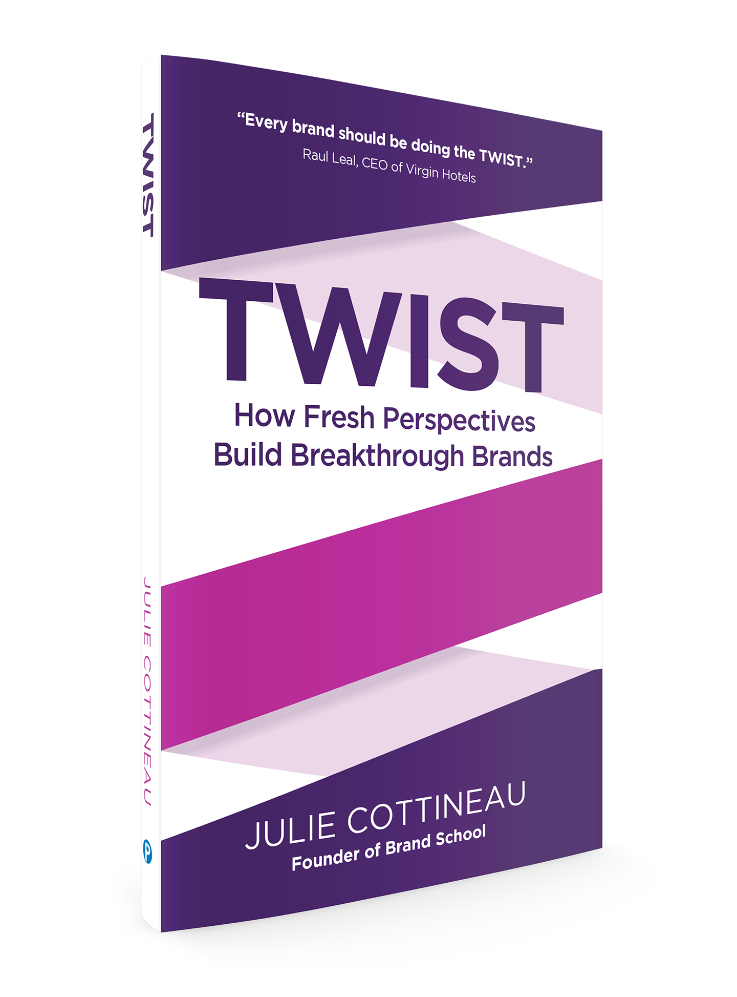 Twist--how-fresh-perspectives-build-breakthrough-brandspng-original
