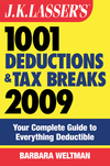 J-k--lasser-s-1001-deductions-and-tax-breaks-2009--your-complete-guide-to-everything-deductible