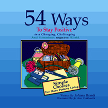 54-ways-to-stay-positive-in-a-changing--challenging-and-sometimes-negative-world