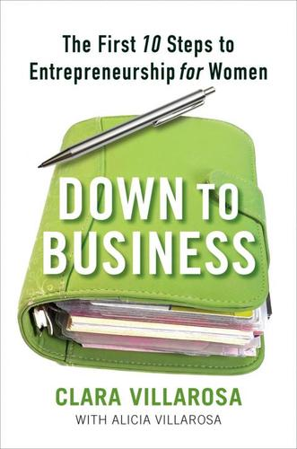 Down-to-business--the-first-10-steps-to-entrepreneurship-for-women